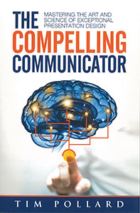 The Compelling Communicator